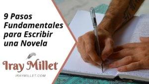 9 Pasos fundamentales para escribir una novela que atraiga a tus lectores